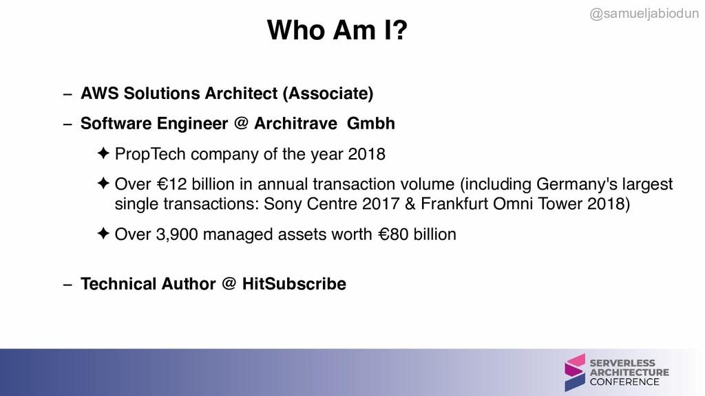 @samueljabiodun Who Am I? − AWS Solutions Archi...