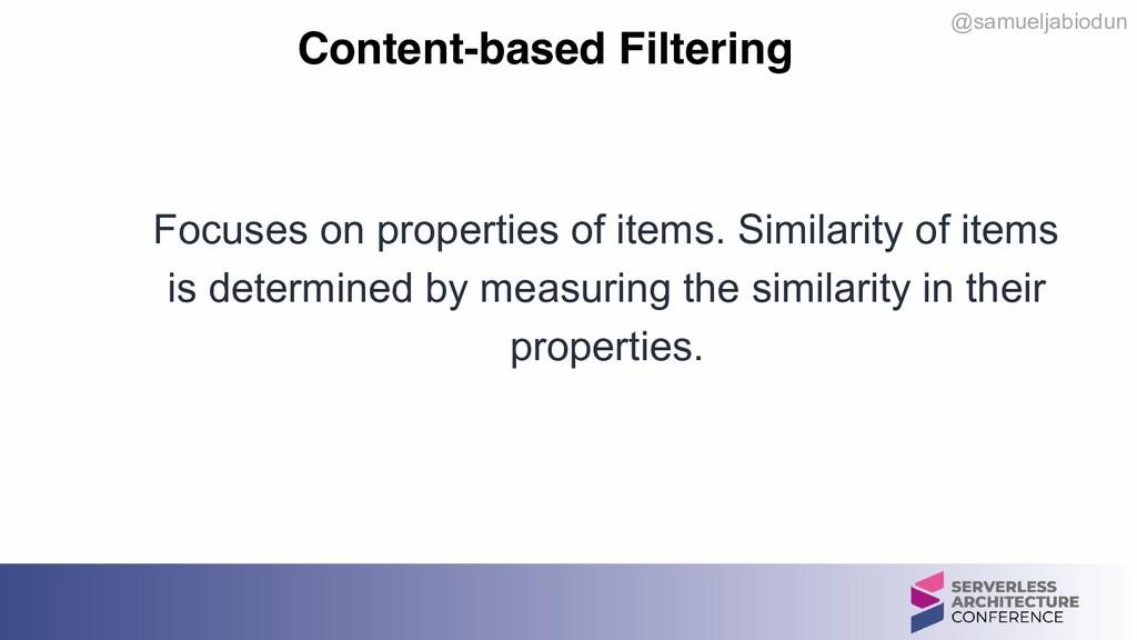 @samueljabiodun Content-based Filtering Focuses...