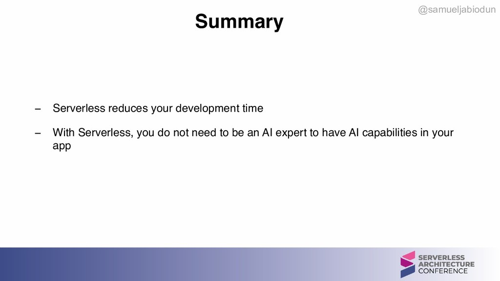 @samueljabiodun Summary − Serverless reduces yo...