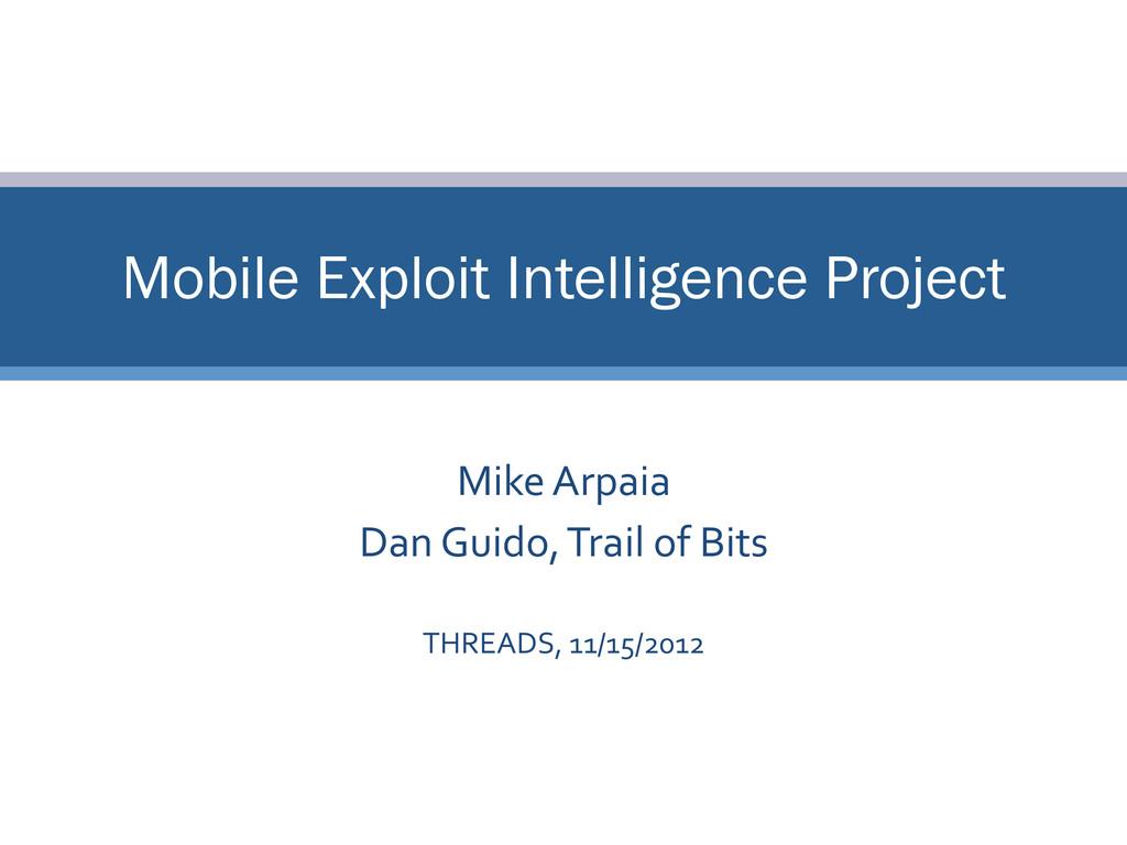 Mike Arpaia  Dan Guido, Trail...