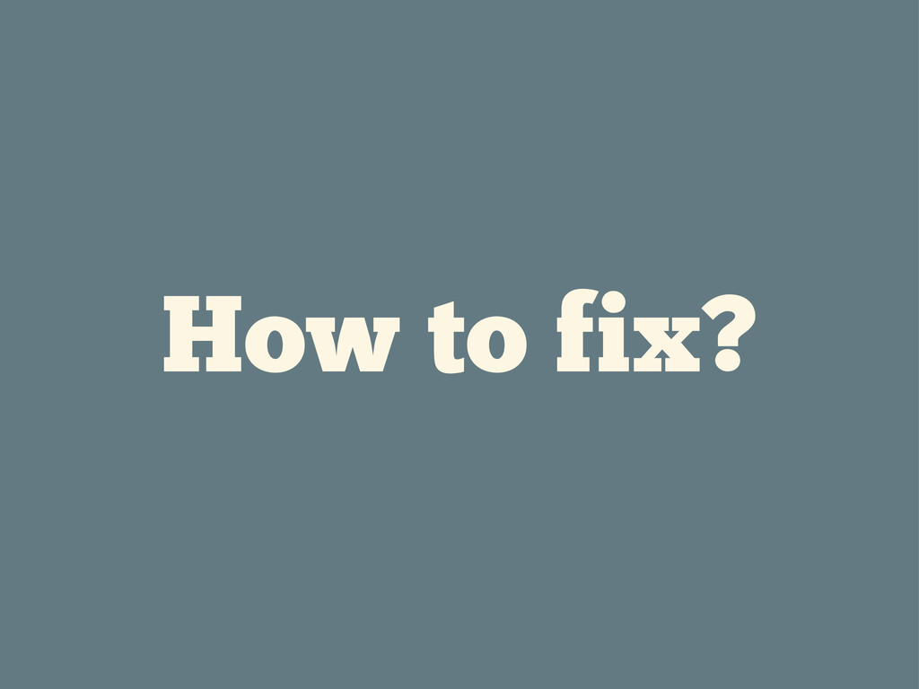 How to fix?