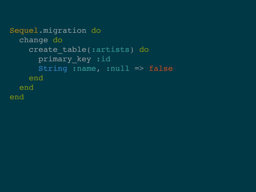 Sequel.migration do change do create_table(:art...
