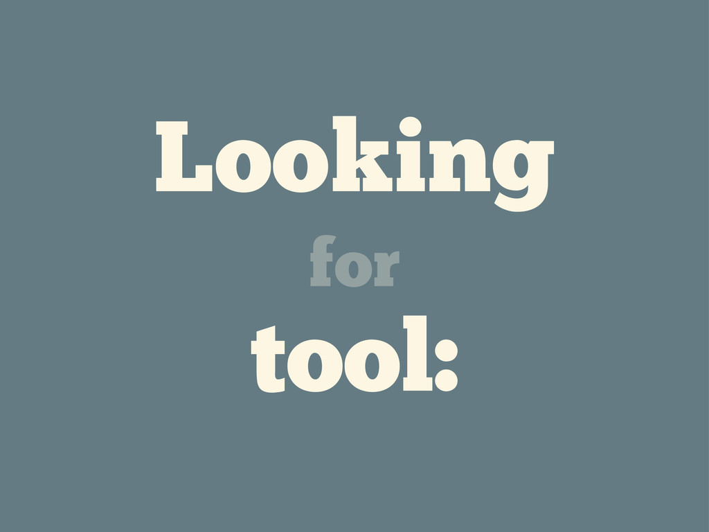 Looking for tool:
