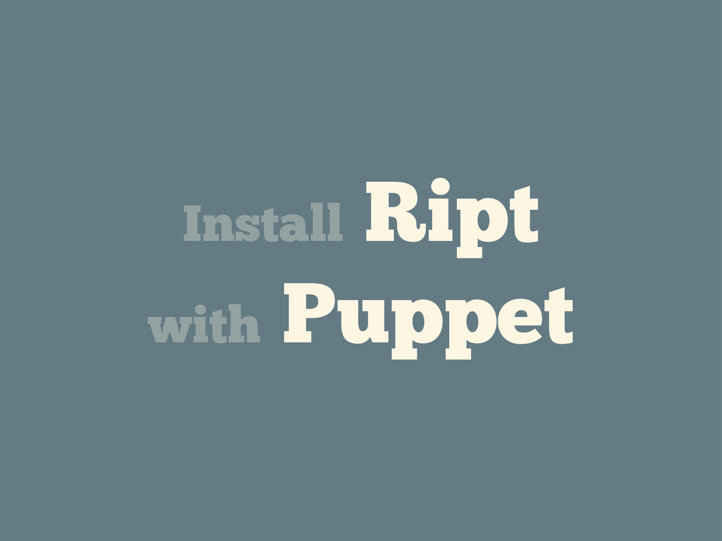 Install Ript with Puppet