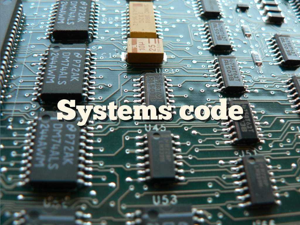 Systems code