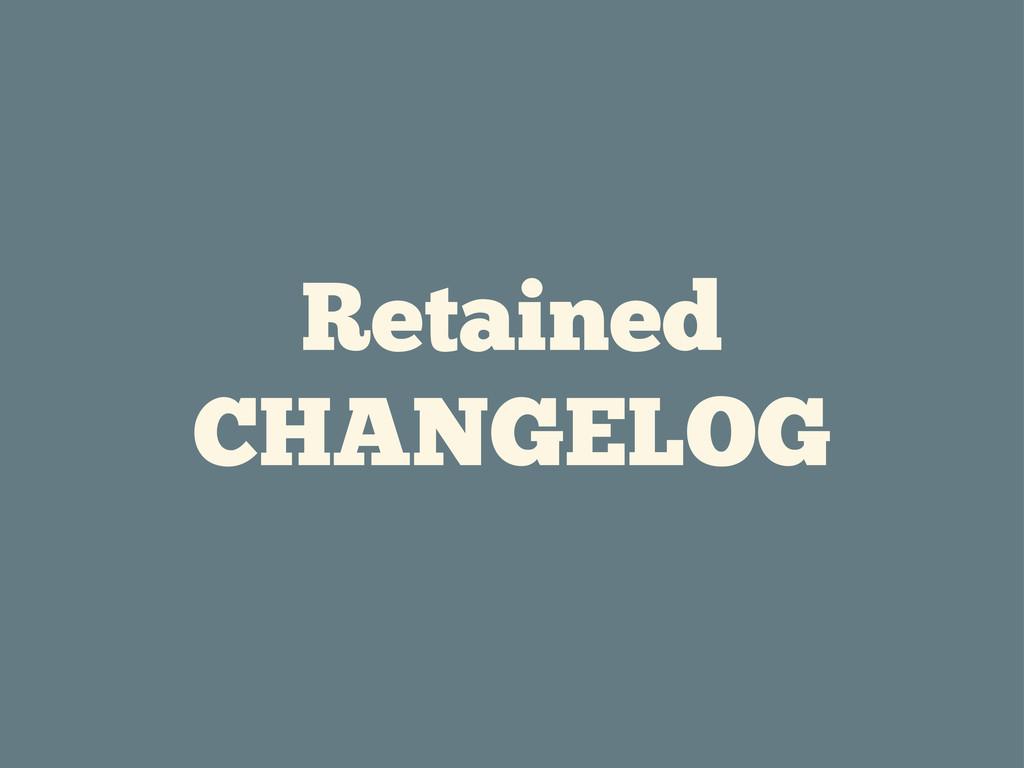 Retained CHANGELOG