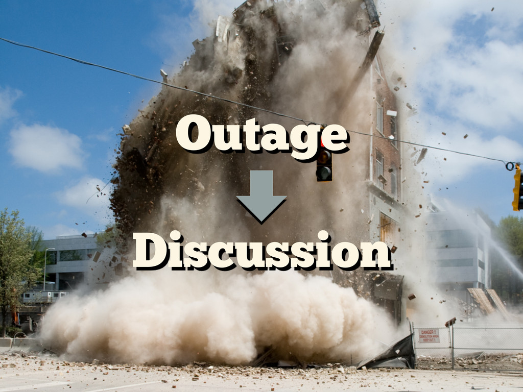 Outage Discussion