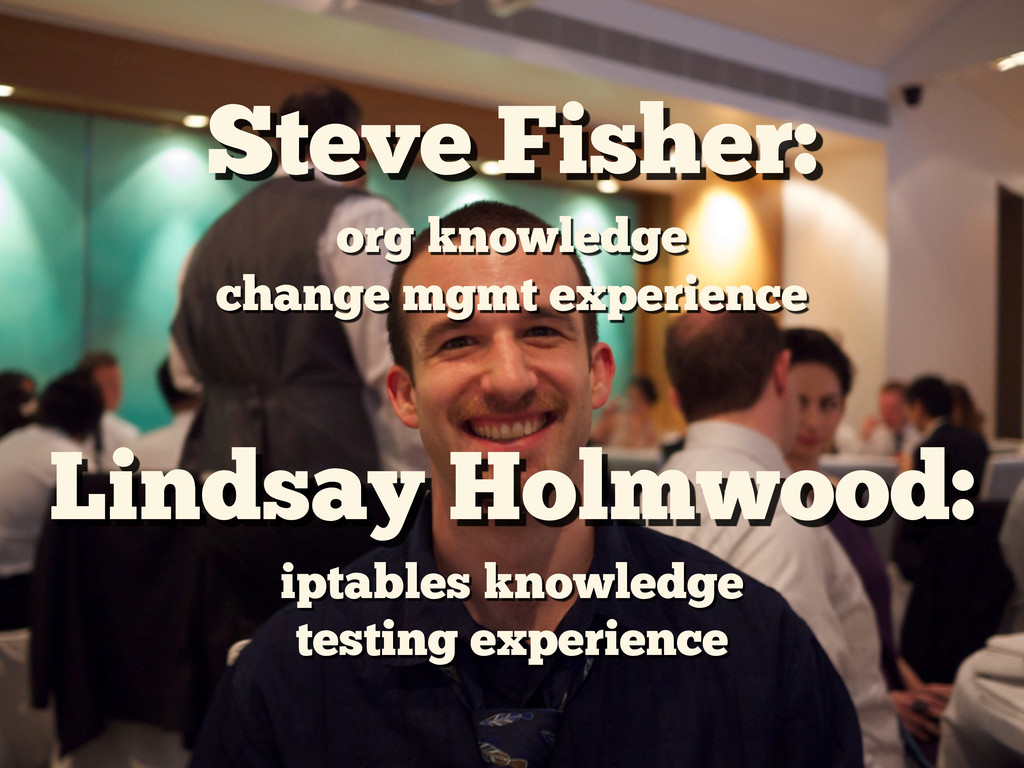 Steve Fisher: org knowledge change mgmt experie...