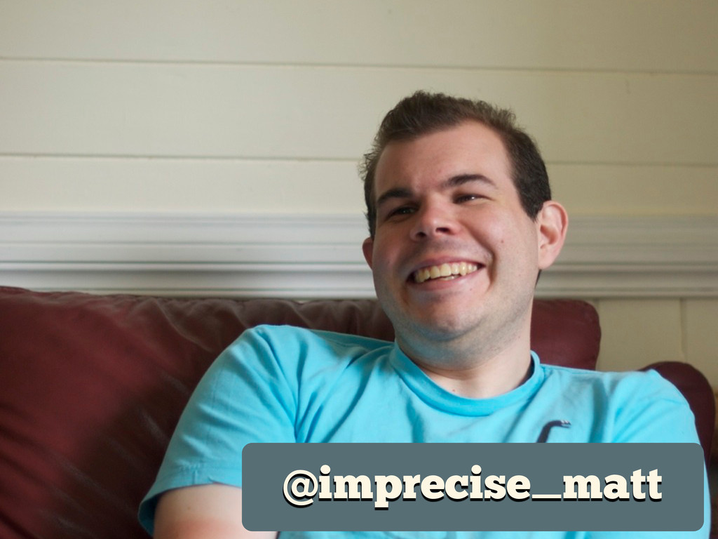 @imprecise_matt