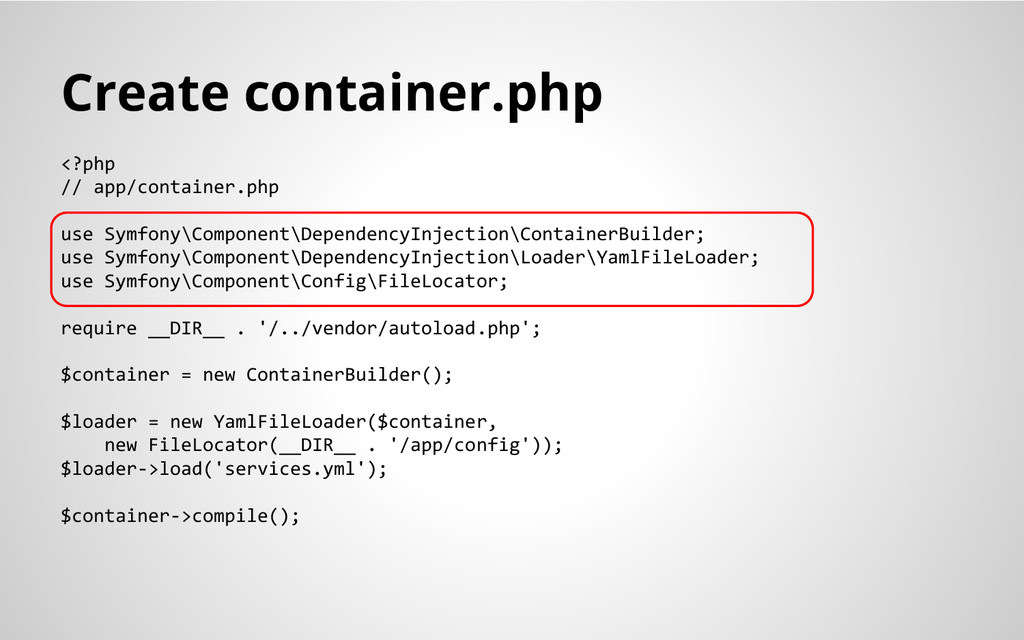 Create container.php <?php // app/container.php...