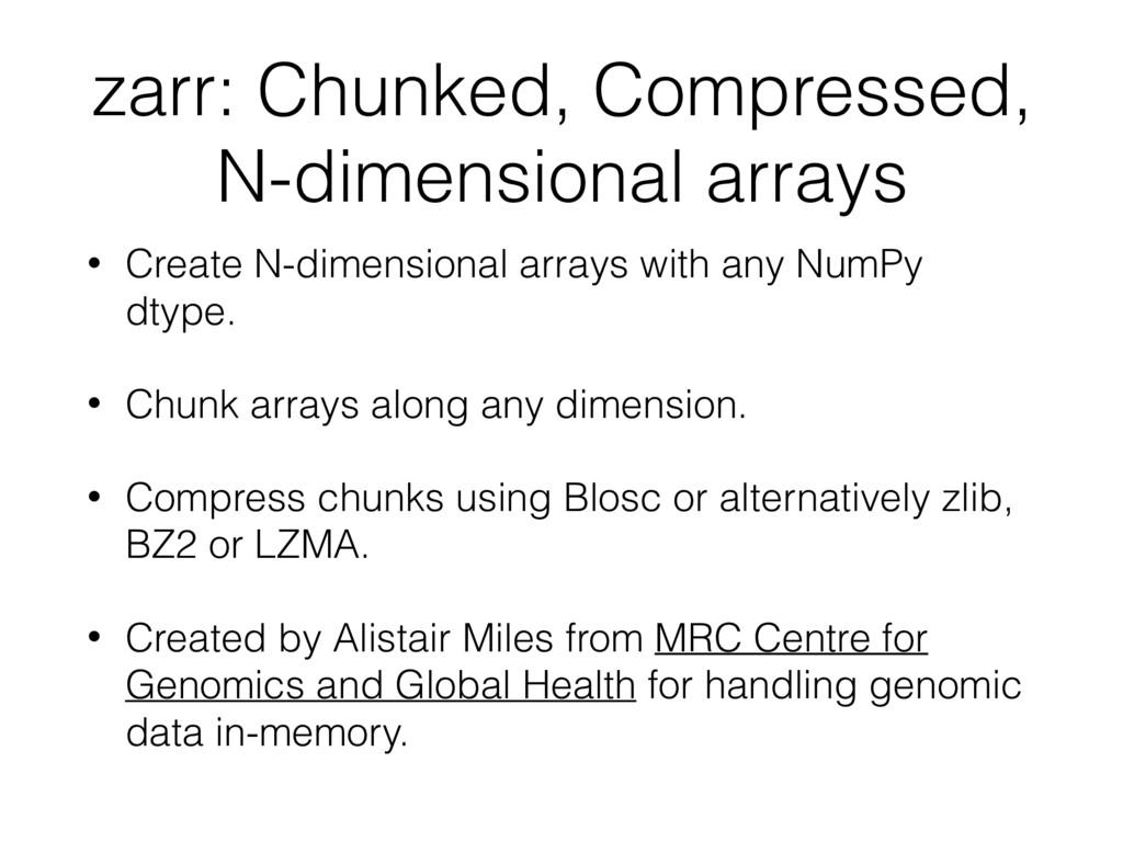 zarr: Chunked, Compressed, N-dimensional arrays...