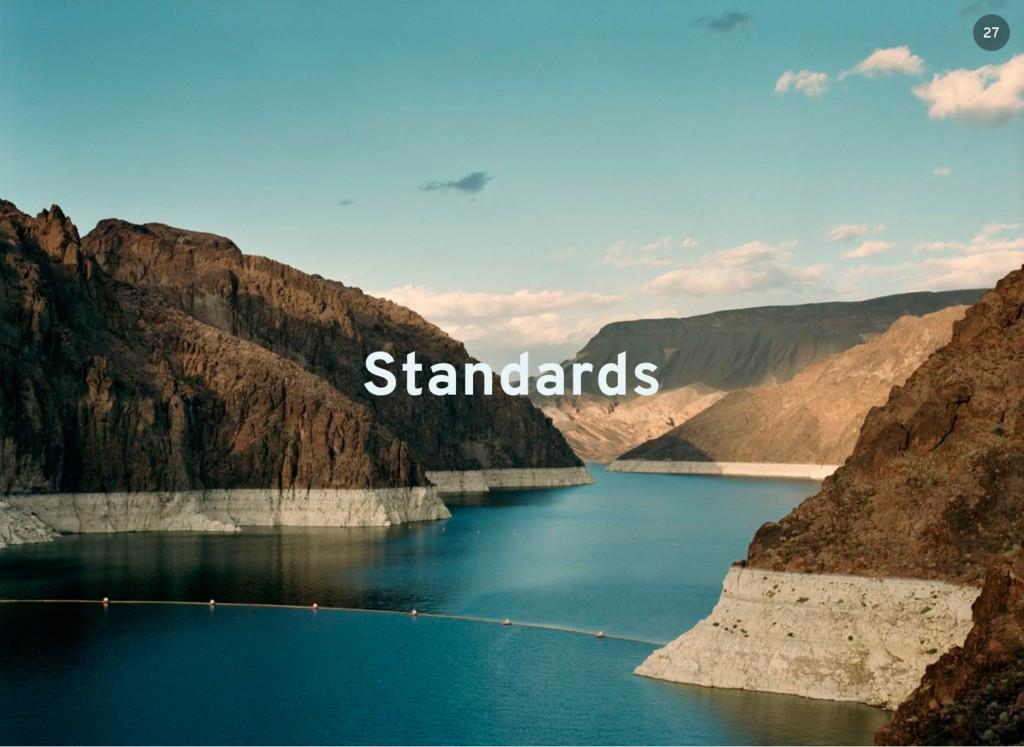 Standards 27