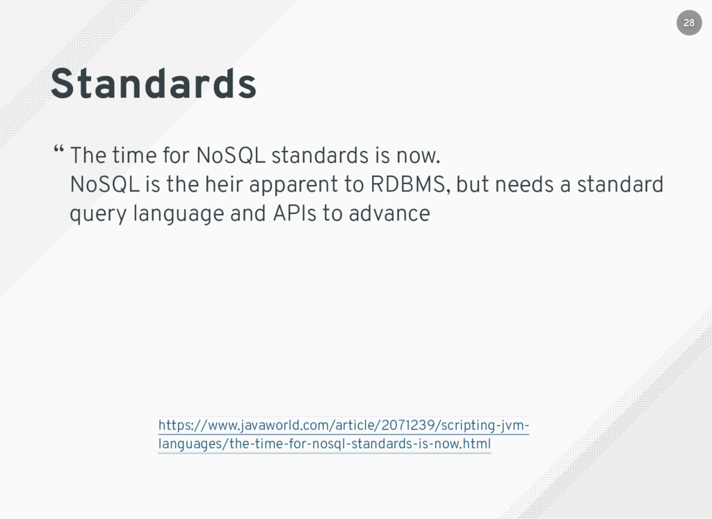 "Standards "" The time for NoSQL standards is now..."