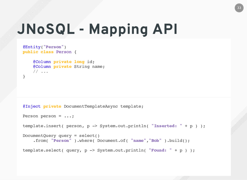 """JNoSQL - Mapping API @Entity(""""Person"""") public c..."""