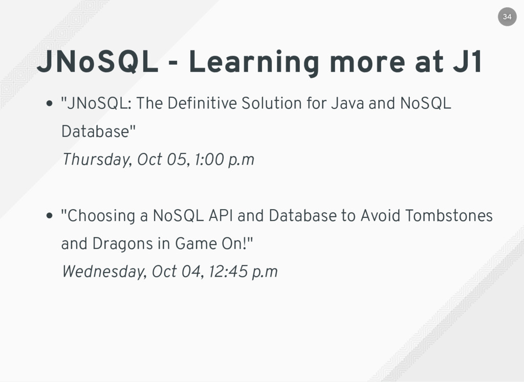 "JNoSQL - Learning more at J1 ""​ JNoSQL: The Defi..."