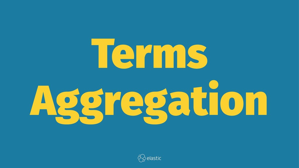 Terms Aggregation