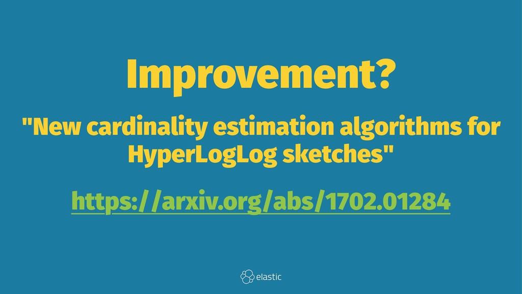"Improvement? ""New cardinality estimation algori..."