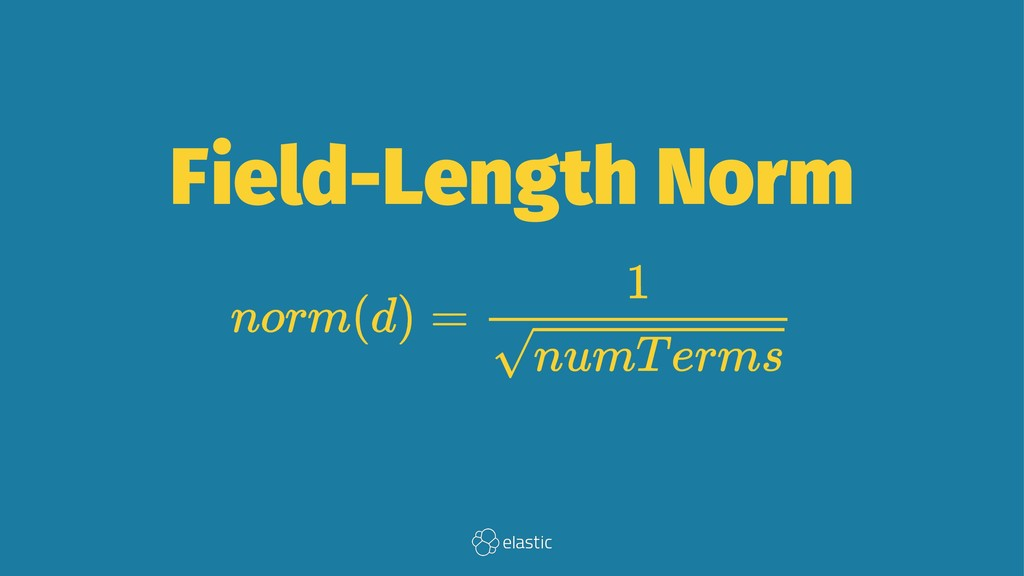 Field-Length Norm
