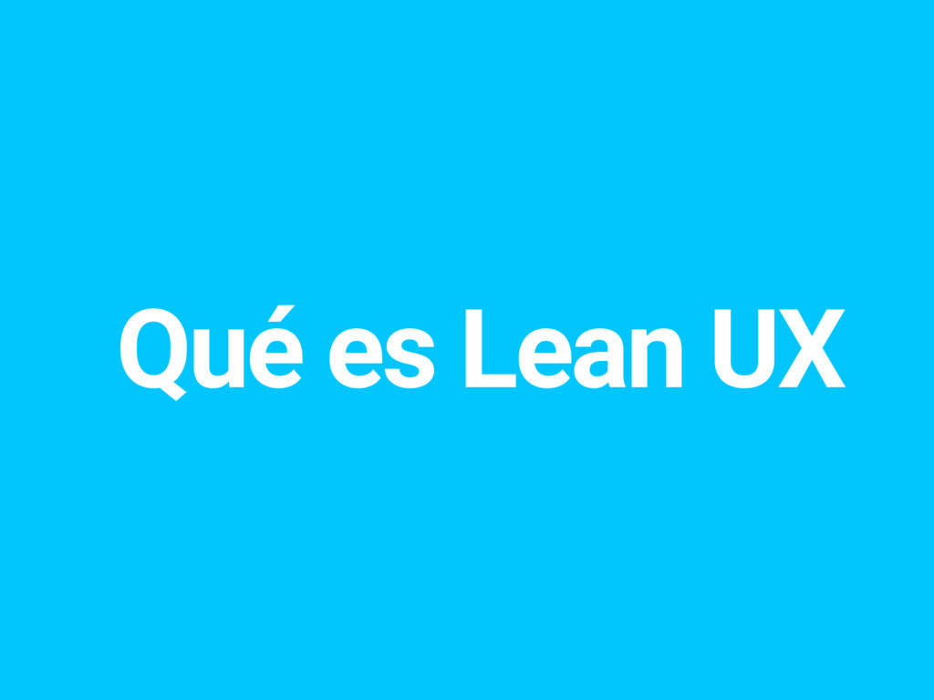 Qué es Lean UX