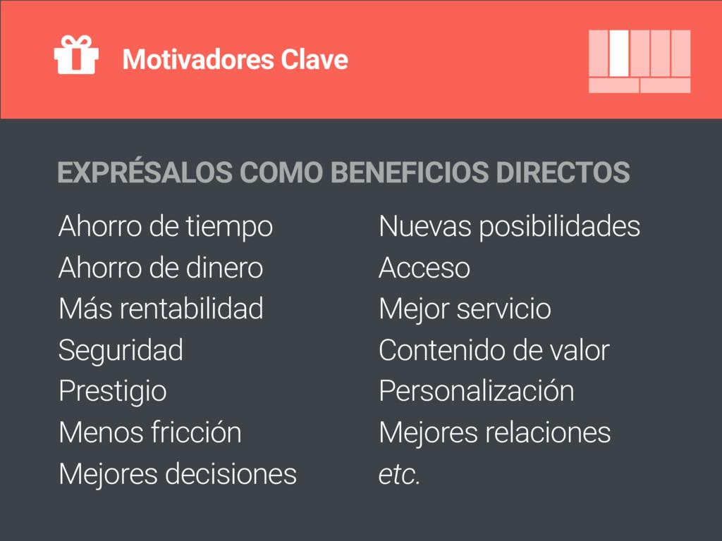 Motivadores Clave EXPRÉSALOS COMO BENEFICIOS DI...