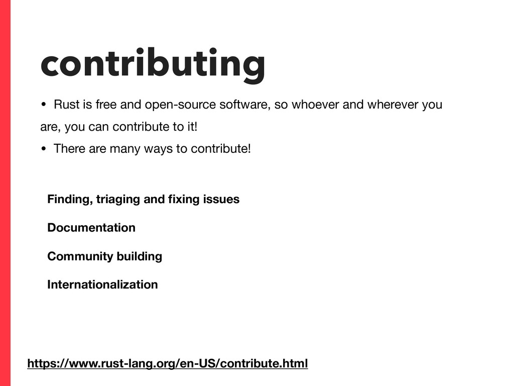 contributing • Rust is free and open-source sof...