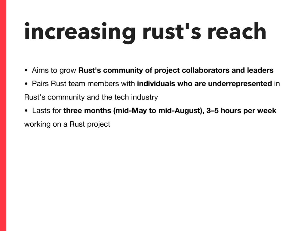 increasing rust's reach • Aims to grow Rust's c...