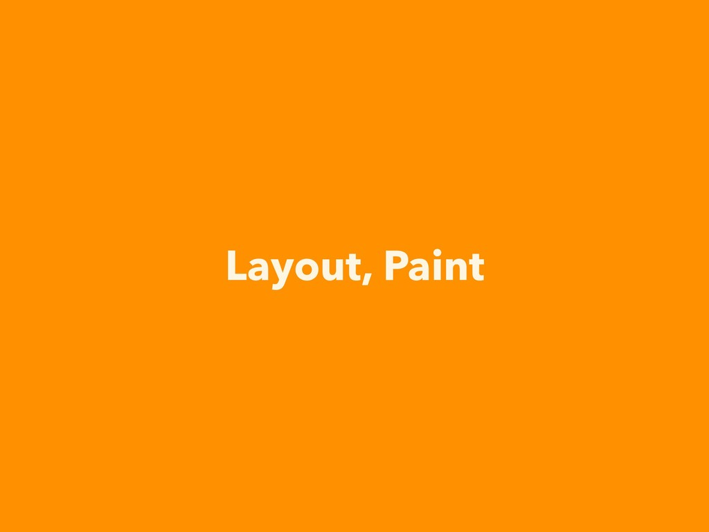 Layout, Paint