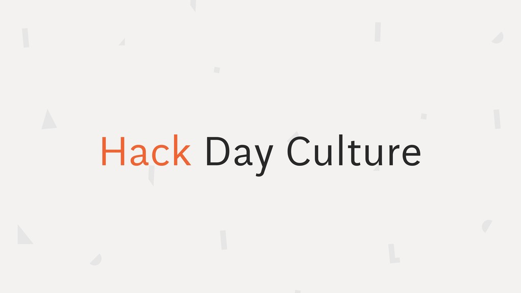 Hack Day Culture