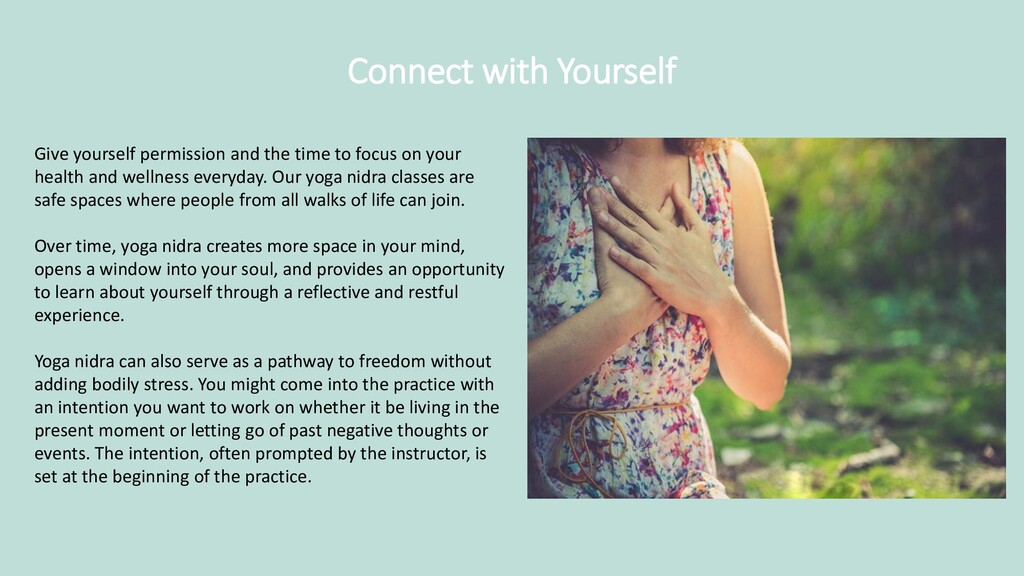 Connect with Yourself Give yourself permission ...