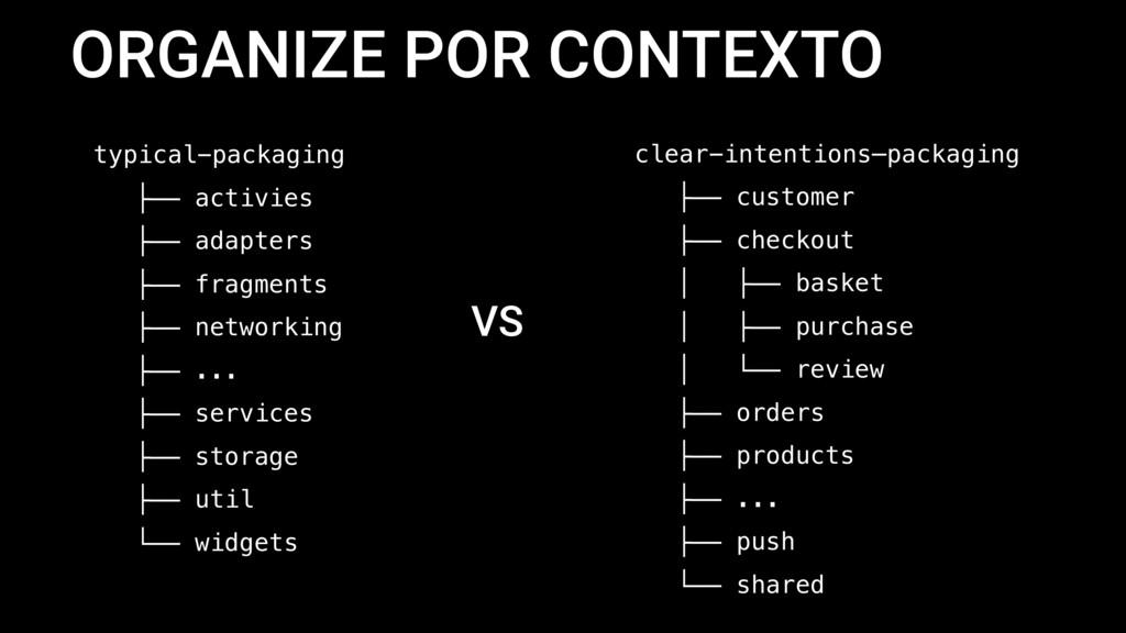 ORGANIZE POR CONTEXTO typical-packaging ├── act...