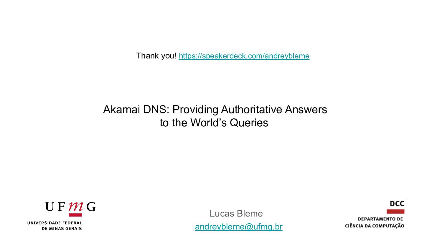 Thank you. Questions? andreybleme1@gmail.com ht...
