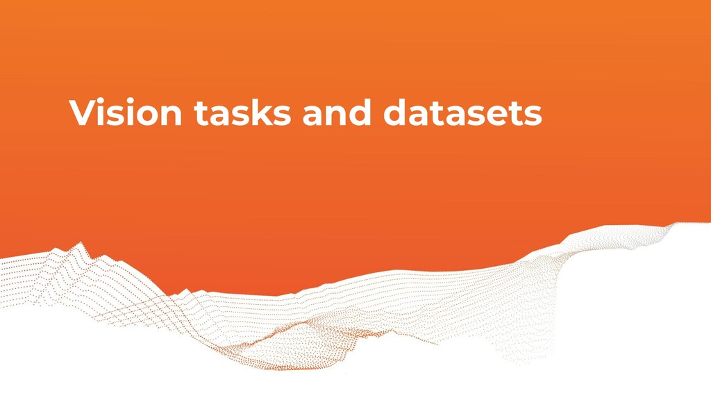 Vision tasks and datasets