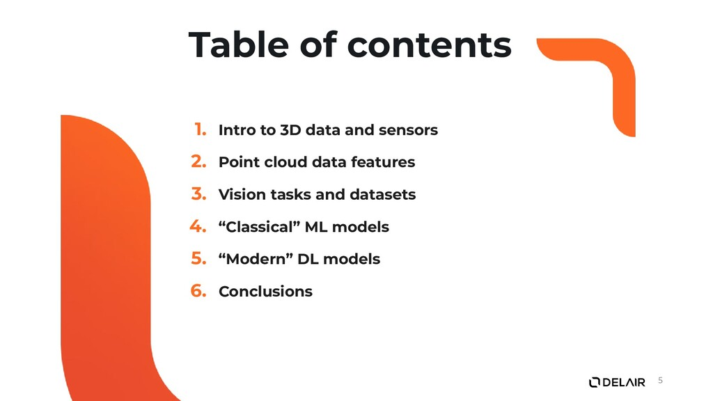 Table of contents 1. Intro to 3D data and senso...