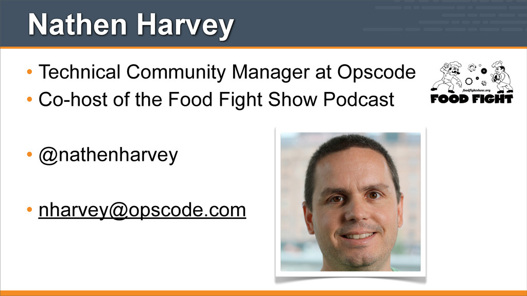 Nathen Harvey • Technical Community Manager at ...