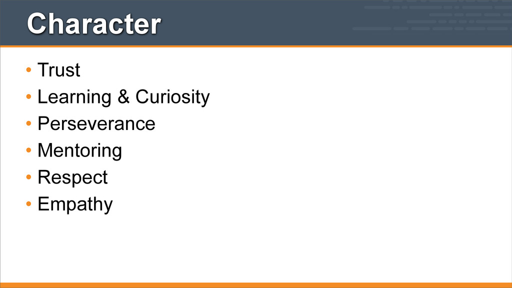 Character • Trust • Learning & Curiosity • Pers...