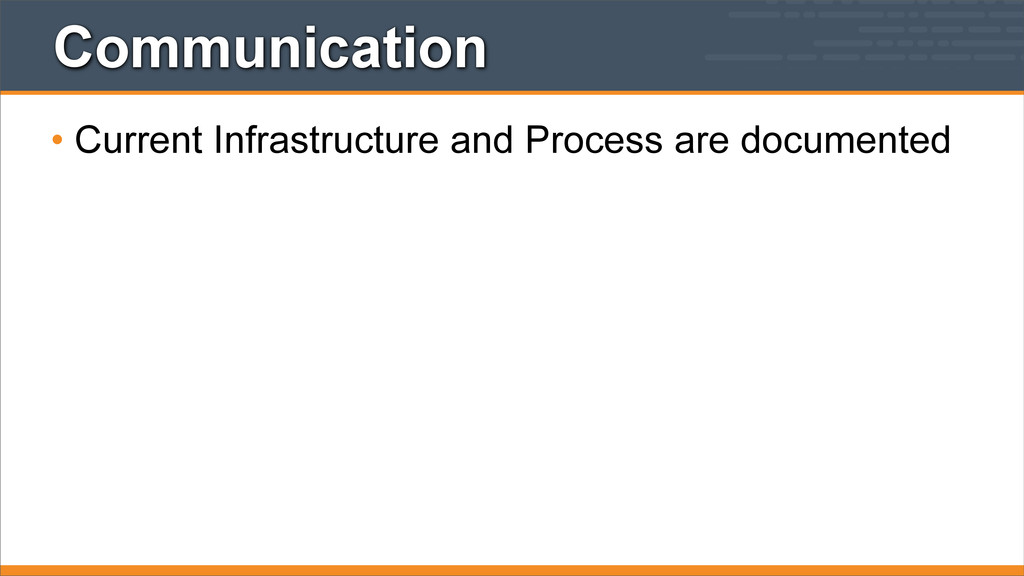 Communication • Current Infrastructure and Proc...