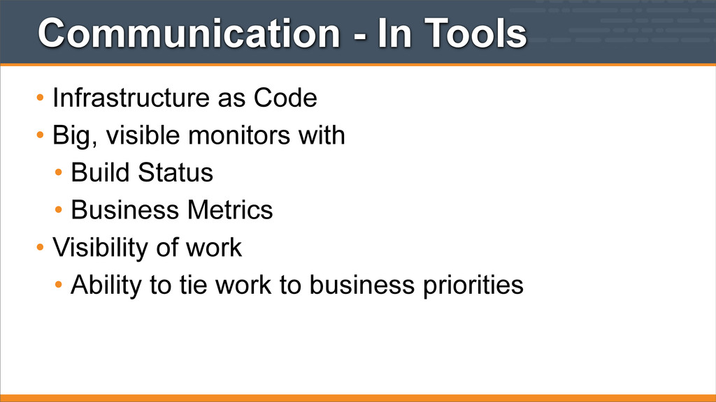 Communication - In Tools • Infrastructure as Co...