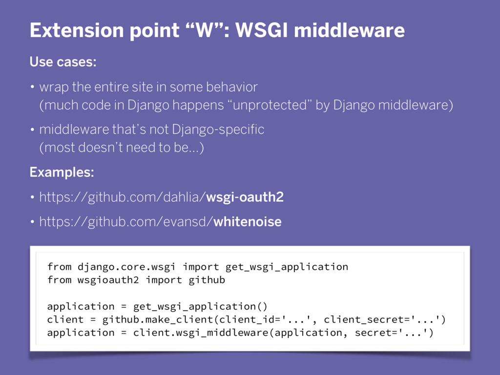 """Extension point """"W"""": WSGI middleware Use cases:..."""