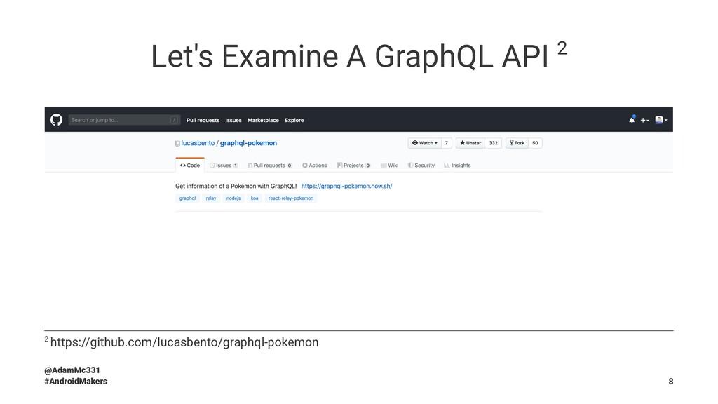 Let's Examine A GraphQL API 2 2 https://github....
