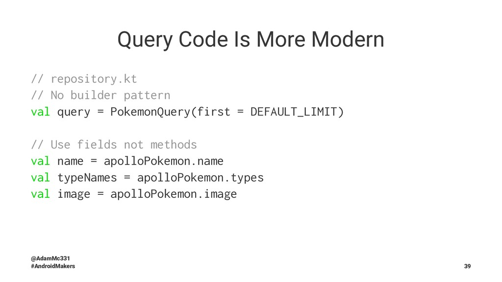 Query Code Is More Modern // repository.kt // N...