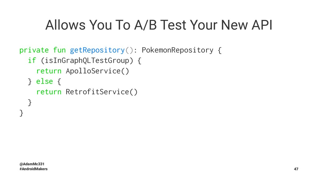 Allows You To A/B Test Your New API private fun...