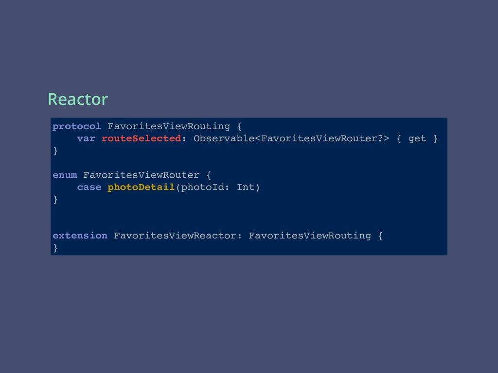 protocol FavoritesViewRouting { var routeSelect...