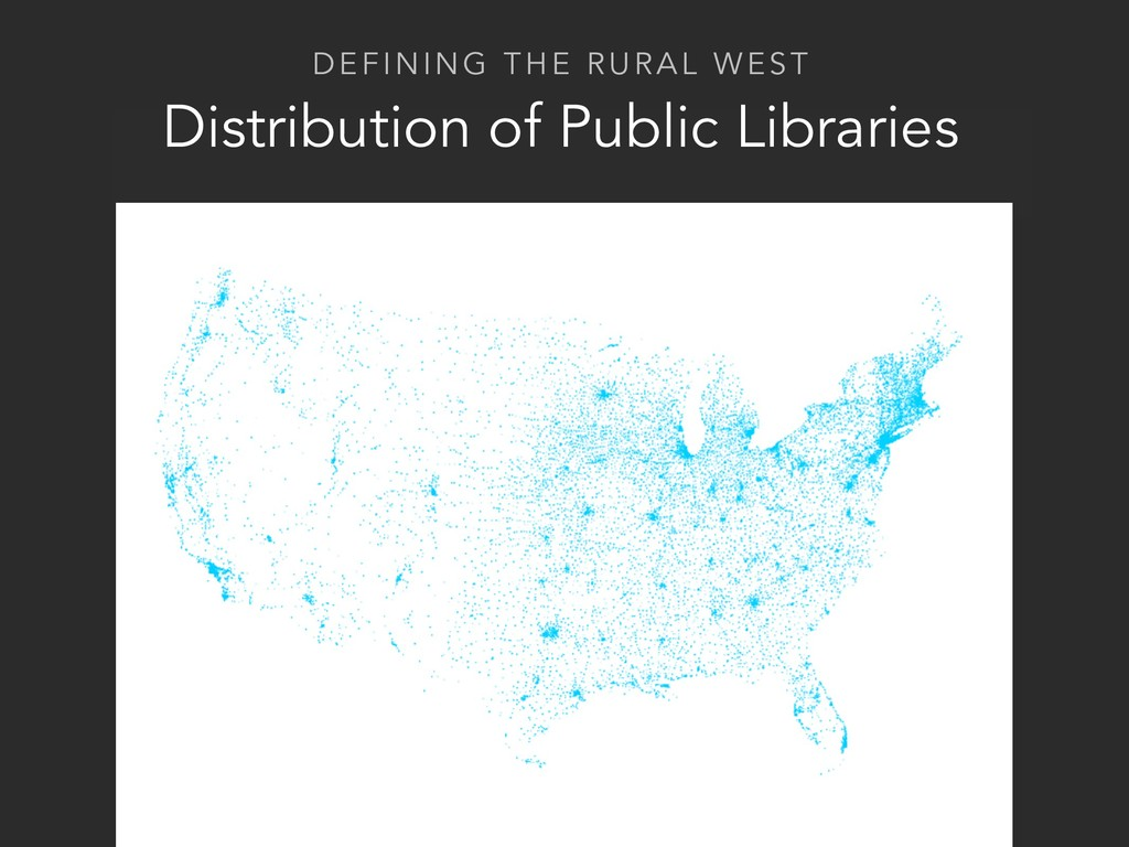 DEFINING THE RURAL WEST Distribution of Public ...