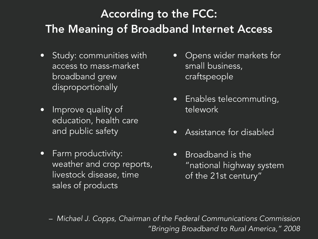 According to the FCC: The Meaning of Broadband ...