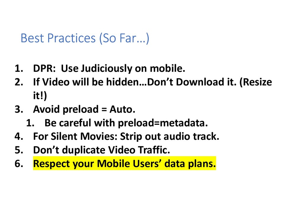 Best Practices (So Far…) 1. DPR: Use Judiciousl...