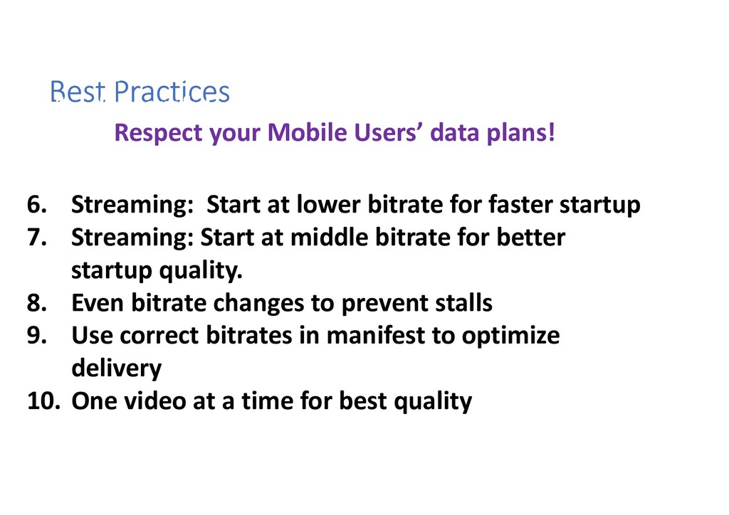 Best Practices 2. If Video will be hidden…Don't...