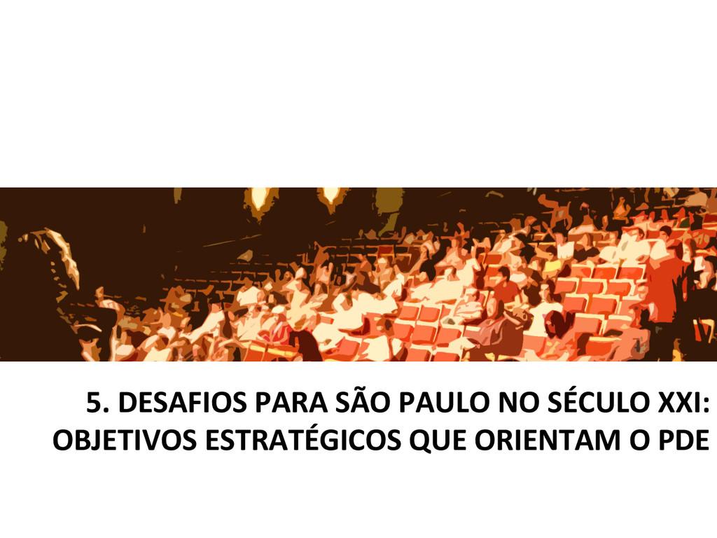 5. DESAFIOS PARA SÃO PAULO NO ...