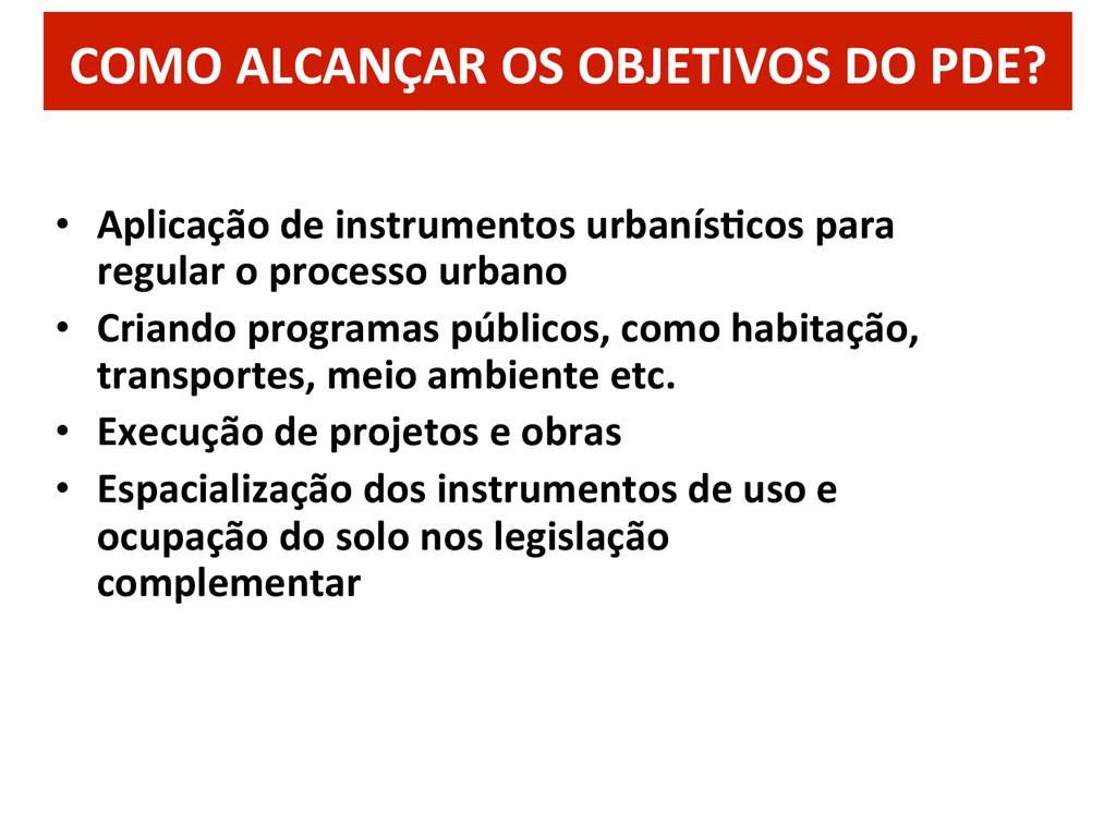 • Aplicação de instrumentos urbanísQc...