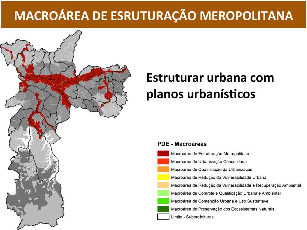 MACROÁREA DE ESRUTURAÇÃO MEROPOLITANA...