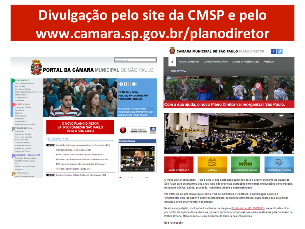 Divulgação pelo site da CMSP e...